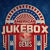American Jukebox Gems by Various Artists