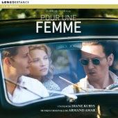 Pour Une Femme by Armand Amar