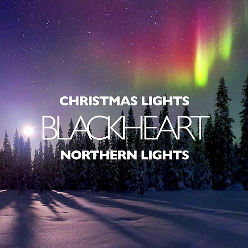 Christmas Lights - Single by Blackheart