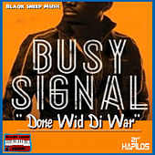 Done Wid Di War - Single by Busy Signal