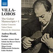 Villa-Lobos: The Guitar Manuscripts, Vol. 1 by Various Artists