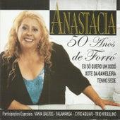 50 Anos de Forro by Anastacia