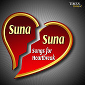 Suna Suna … Songs for Heartbreak by Various Artists