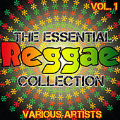 The Essential Reggae Collection Vol. 1 by Various Artists