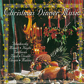 Christmas Dinner Music by Various Artists