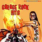 Garage Rock Hits by Various Artists