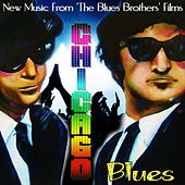 Chicago Blues - New Music from the Blues Brothers Films by The Blues Brothers Tribute Band