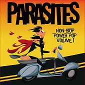 Non-Stop Power Pop, Vol. 1 by Parasites