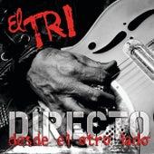 Directo... Desde El Otro Lado by El Tri