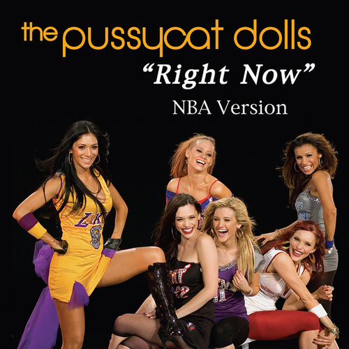Right Now by Pussycat Dolls