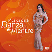 Música para la Danza del Vientre by Various Artists