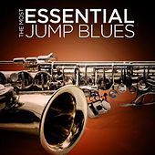 The Most Essential Jump Blues von Various Artists