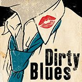 Dirty Blues von Various Artists
