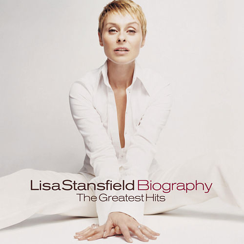 Biography: The Greatest Hits by Lisa Stansfield