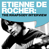 Etienne De Rocher: The Rhapsody Interview by Etienne De Rocher