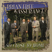 So Close To Home by Brian Free