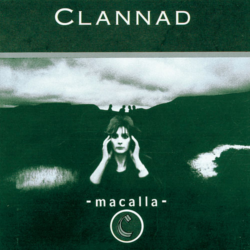Macalla by Clannad