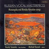 Mussorgsky / Rimsky-Korsakov Songs: Russian Vocal Masterpieces by Various Artists