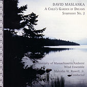 The Wind Music of David Maslanka by David Maslanka