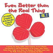 Even Better Than The Real Thing Vol 2 by Various Artists