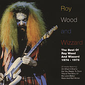 The Best Of Roy Wood and Wizzard 1974-1976 by Roy Wood