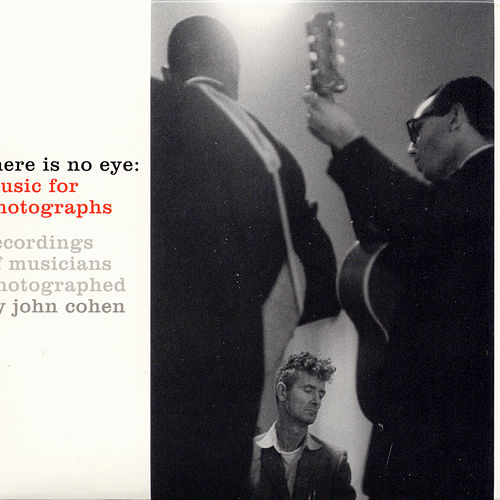 There is No Eye: Music for Photographs by Various Artists