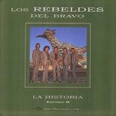 La Historia Capitulo 2 by Los Rebeldes del Bravo