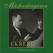Mästersångaren Einar Ekberg (1945-1951) by Einar Ekberg