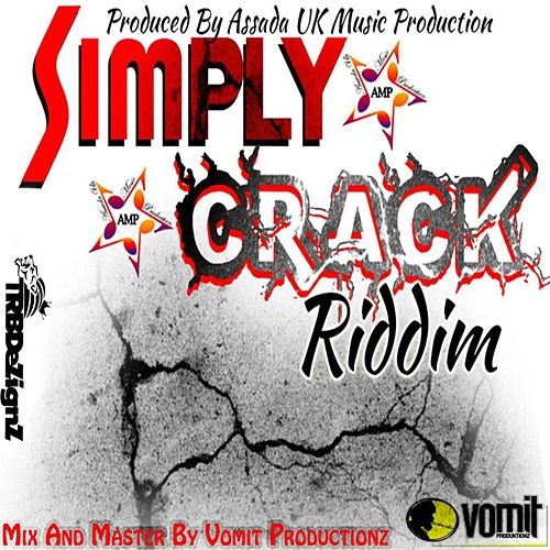Simply Crack Riddim by Various Artists