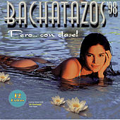 Bachatazos '98 Pero... Con Clase by Various Artists