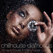 Chillhouse Diamonds, Vol. 2 - 20 Luxury House & Chillout Tunes by Various Artists