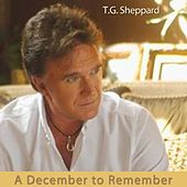 A December to Remember by T.G. Sheppard
