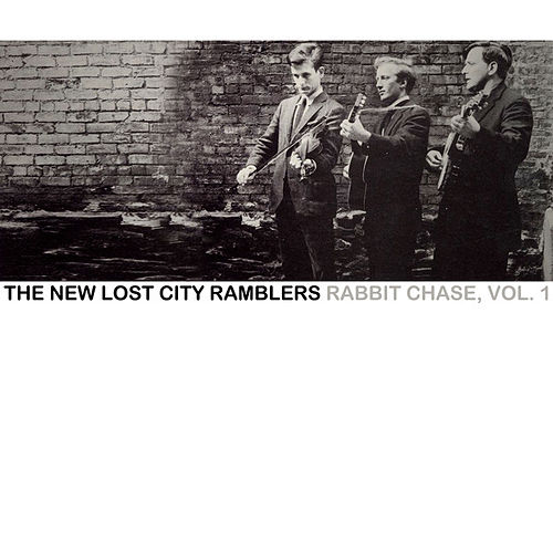 Rabbit Chase, Vol. 1 von The New Lost City Ramblers