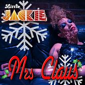 Mrs. Claus by Little Jackie