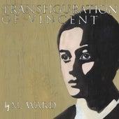 Transfiguration Of Vincent von M. Ward