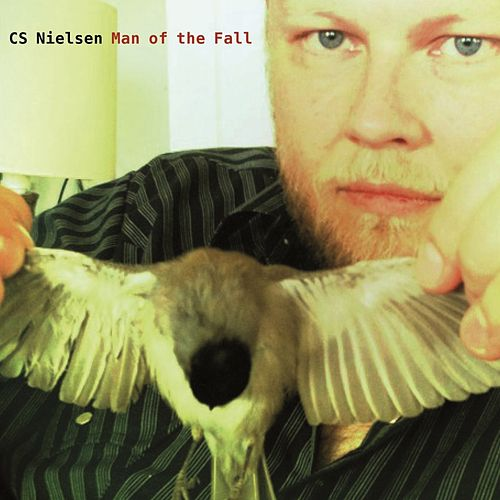 Man of the Fall by CS Nielsen