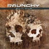 Velvet Noise by Raunchy