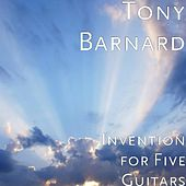 Invention for Five Guitars by Tony Barnard