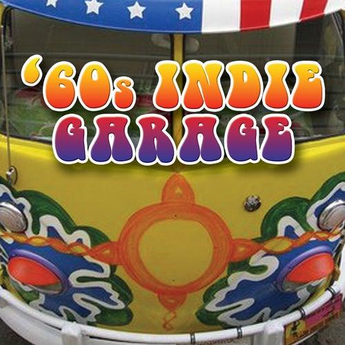 60s Indie Garage by Various Artists