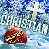 Christian Christmas Favorites by Various Artists