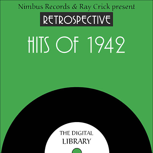 A Retrospective Hits of 1942 by Various Artists