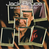 Shadows In The Air by Jack Bruce
