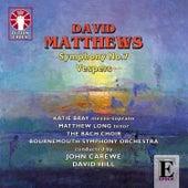Matthews: Symphony No. 7 & Vespers by Bournemouth Symphony Orchestra