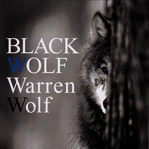 Black Wolf by Warren Wolf