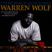 Incredible Jazz Vibes by Warren Wolf