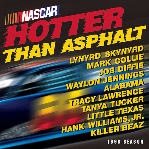 NASCAR: Hotter Than Asphalt by Various Artists