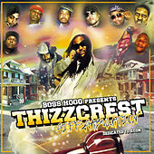 Boss Hogg Presents: Thizzcrest, Giff 2 Gabulation by Various Artists