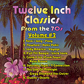 Twelve Inch Classics Volume 2 by Various Artists