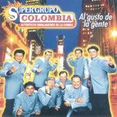 Al Gusto De La Gente - Super Grupo Colombia, Auténticos Embajadores De La Cumbia by Super Grupo Colombia