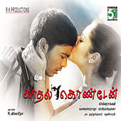 Kadhal Kondaen by Various Artists